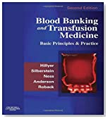 Blood Banking and Transfusion Medicine: Basic Principles and Practice, 2e