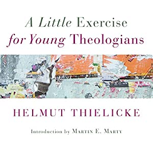 A Little Exercise for Young Theologians Audiobook