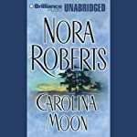 Carolina Moon | Nora Roberts