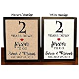 2nd Anniversary Burlap Gift | 2nd Wedding Anniversary Gift | Gift for 2nd Anniversary | 2 Years Down Forever to Go | 2 Years of Marriage