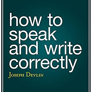 How to Speak and Write Correctly Audiobook