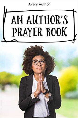 An Author's Prayer Book