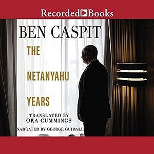 The Netanyahu Years Audiobook
