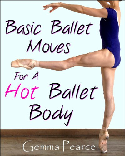Basic Ballet Moves For A Hot Ballet Body (Best Diet For Dancers)