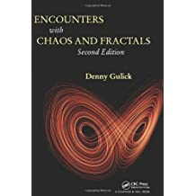 Encounters with Chaos and Fractals, Second Edition: Written by Denny Gulick, 2012 Edition, (2nd Edition) Publisher: Chapman and Hall/CRC [Hardcover]