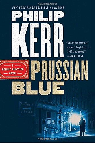 Prussian Blue (A Bernie Gunther Novel) [Philip Kerr] (Tapa Blanda)