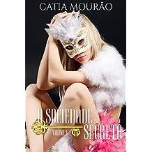 A Sociedade Secreta: volume 3