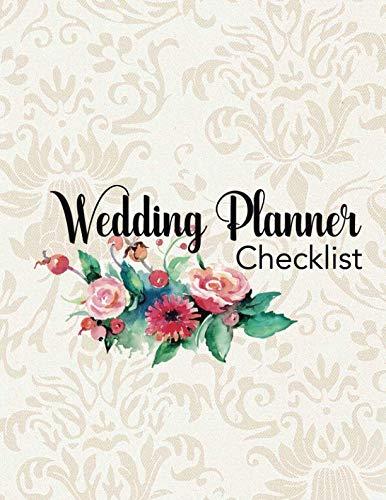Wedding Planner Checklist: Wedding Planner Organizer Checklist Journal Notebook for Newly Engaged Couple Cream