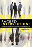 Sacred Intersections, Steve Adams, 0985975008