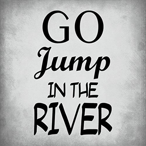 Pride Jump Block - Go Jump In The River Aluminum Metal Sign, Light Grey 12