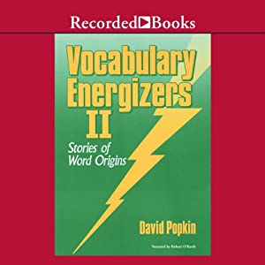 Vocabulary Energizers: Volume 2-Stories of Word Origins Audiobook