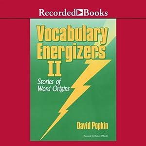Vocabulary Energizers: Volume 2-Stories of Word Origins Audiobook