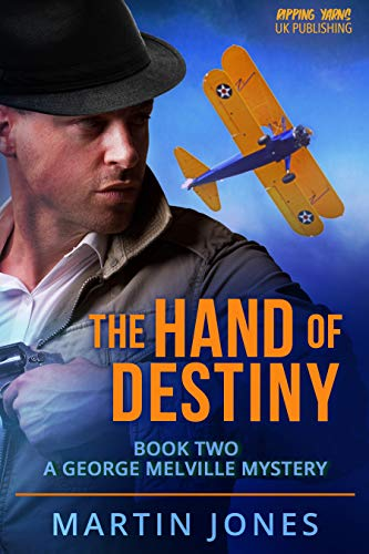 The Hand of Destiny: Book 2 (A George Melville Mystery) (English Edition)
