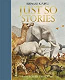 Just So Stories (Templar Classics) (Templar Classics: Ingpen)