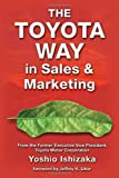The Toyota Way in Sales and Marketing, Ishizaka, Yoshio, 1926537084