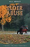 img - for All About Elder Abuse (All About Books) book / textbook / text book