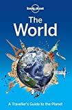 The World: A Traveller's Guide to the Planet ((SON COUNTRY, CITY, ETC.))