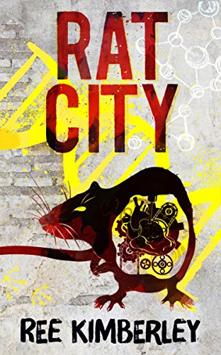 Rat City (The Rat Chronicles)