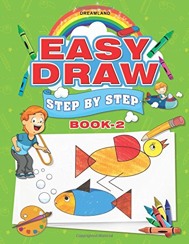Easy Draw: Step by Step - Book 2