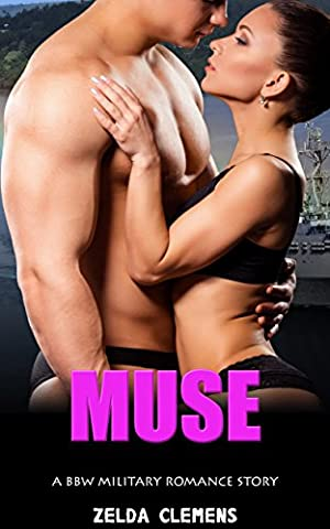 Muse: BBW Military Romance (The Erotic Muse)