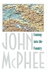 Coming into the Country Paperback