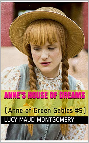 Anne's House of Dreams: (Anne of Green Gables #5)