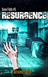 Resurgence: Green Fields book 5