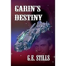 Garin's Destiny