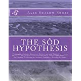 The Sôd Hypothesis: Phenomenological, Semiotic, Cognitive, and Noetic-Literary Recovery of the Pentateuch's Embedded Inner-Core Mystical Initiation Tradition of Ancient Israelite Cultic Religion