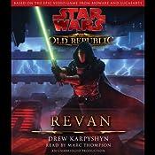 Star Wars: The Old Republic: Revan   Drew Karpyshyn