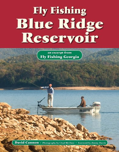 Fly Fishing Blue Ridge Reservoir: An Excerpt from Fly Fishing Georgia (No Nonsense Fly Fishing Guidebooks)