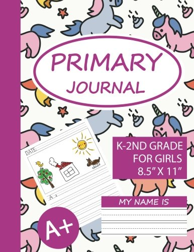 Primary Journal For Girls K-2nd Grade: Creative Story Tablet With Unicorn, Draw And Write Journal For Kids For Creative Writing Drawing, Daily Journal ... For Kids, Large Size, 8.5x11 (Volume ()
