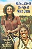 img - for Mules Across the Great Wide Open: A True Western Adventure by Jody Foss (2003-01-03) book / textbook / text book