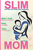 SLIM MOM: Get back into shape after pregnancy: Mother's Health Recovery and Adaptation /Beauty Lose Weight /Fitness A Set of Exercises