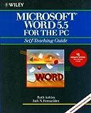 Microsoft Word 5.5 for the PC, Ruth Ashley and Judi N. Fernandez, 0471535125