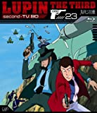 Lupin the Third second - TV. BD 23 [Blu-ray]