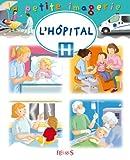 """Afficher """"la petite imagerie n° 122 L'hôpital"""""""