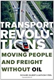 Transport Revolutions, Richard Gilbert and Anthony Perl, 0865716609