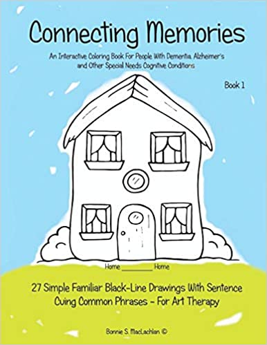 graphic about Free Printable Activities for Dementia Patients known as : Connecting Recollections - Reserve 1: A Coloring Guide