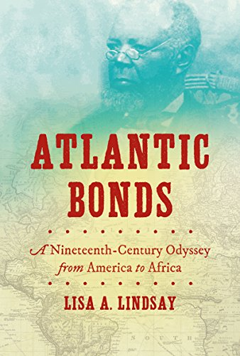 atlantic-bonds-a-nineteenth-century-odyssey-from-america-to-africa-h-eugene-and-lillian-youngs-lehma