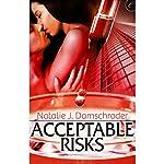 Acceptable Risks   Natalie J. Damschroder