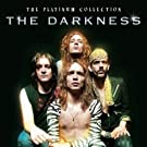 Best Of - The Darkness - Platinum Collection