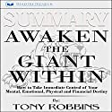 Summary: Awaken the Giant Within: How to Take Immediate Control of Your Mental, Emotional, Physical and Financial Destiny! By Tony Robbins: Book Summary Audiobook by Readtrepreneur Publishing Narrated by Kevin Kollins