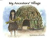 My Ancestor's Village, Roberta Labastida, 0932653618