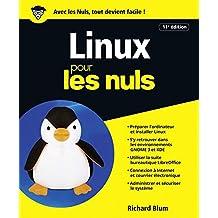 Linux 11e édition Pour les Nuls (POCHE NULS) (French Edition)