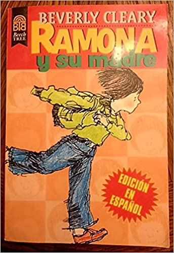 Ramona y su madre: Beverly Cleary, Jacqueline Rogers: 9780688154868: Amazon.com: Books