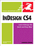 InDesign CS4 for Macintosh and Windows: Visual QuickStart Guide