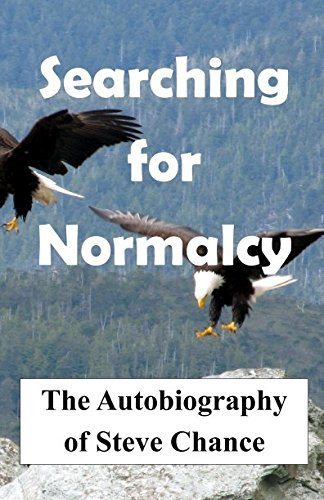 Download Searching For Normalcy: The Autobiography of Steve Chance pdf epub