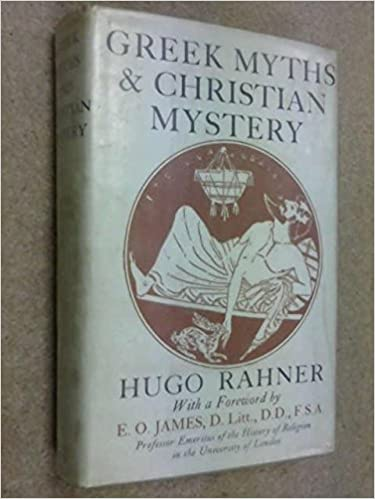 Greek Myths and Christian Mystery by Hugo Rahner (1963-06-30)