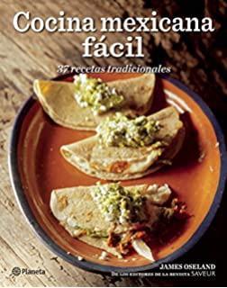 Cocina Mexicana Fácil (Spanish Edition)